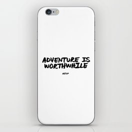 'Adventure is Worthwhile' Aesop Quote Hand Letter Type Word Black & White iPhone Skin