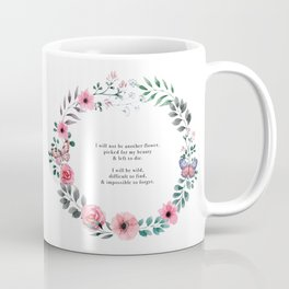 Not Another Flower Coffee Mug