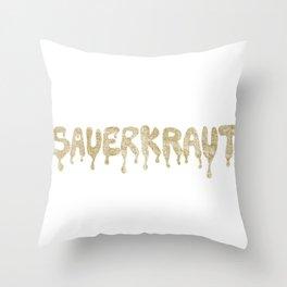 SAUERKRAUT Throw Pillow