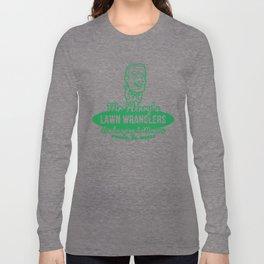 Mr Henry's Lawn Wranglers (Bottle Rocket) Long Sleeve T-shirt