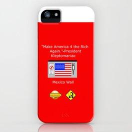 Make America 4 the Rich Again iPhone Case