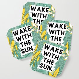 wake the sun Coaster