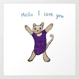 Cat Drawing ,Hello I love You,Cat art Art Print