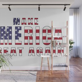 Make America Great Again Wall Mural