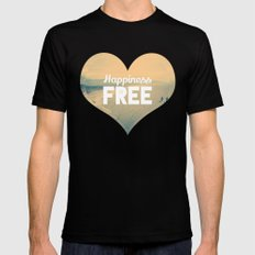 Happiness is Free. Mens Fitted Tee Black MEDIUM