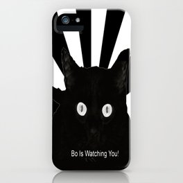 Bo Is Watching You! iPhone Case