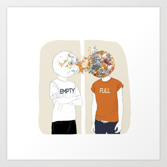 EMPTY-FULL Art Print