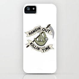 Hangin' Out Sloth Shirt iPhone Case