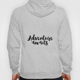Dorm Art,Apartment Decor,Inspirational Print Seek Adventure Print,Printable Art,Adventure Sign,Dorm Hoody