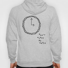Be Happy - black and white illustration Hoody