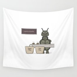 bug as a inspector of quality Wall Tapestry