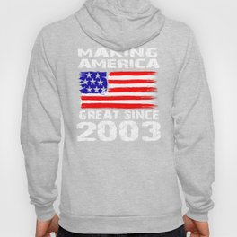 Making America Great Since 2003 vintage - 16th Birthday Gift  Hoody