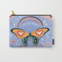 You deserve to be happy Carry-All Pouch