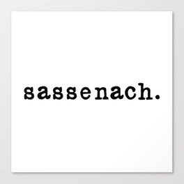 Sassenach. Canvas Print