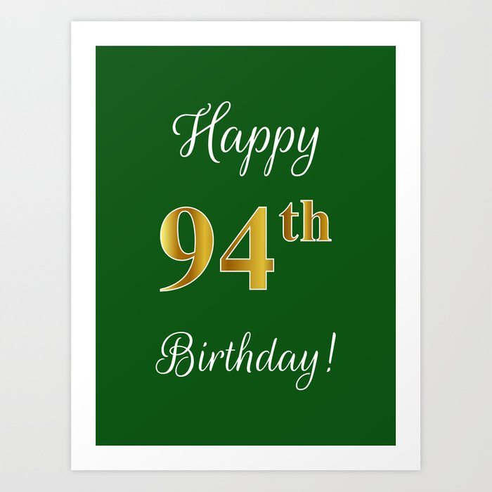 Elegant Happy 94th Birthday With Faux Imitation Gold Inspired Color Pattern Number On Green Art Print