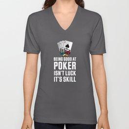 Good at Poker | Funny Gambling Gift Unisex V-Neck