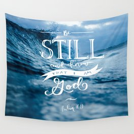 Be Still and Know that I am GOD Wall Tapestry