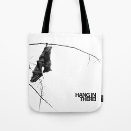 Hang in there! Little bat! Tote Bag