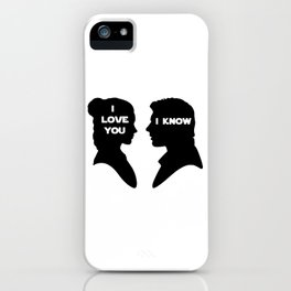 I Love You - I Know iPhone Case