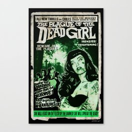 "DEAD GIRL SUPERSTAR ""THE PLAGUE OF THE DEAD GIRL"" Canvas Print"