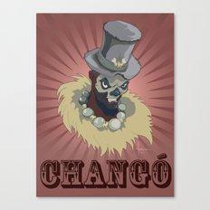 PAPA CHANGO Canvas Print