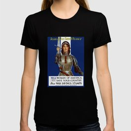 Joan of Arc Saved France - World War I Poster T-shirt
