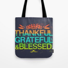 Thankful, Grateful & Blessed Tote Bag