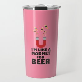 Like a Beer Magnet T-Shirt for all Ages Duq5z Travel Mug