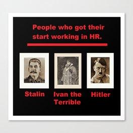 Evil HR - The Road To Dictatorship Canvas Print