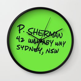 P. Sherman, 42 Wallaby Way Wall Clock