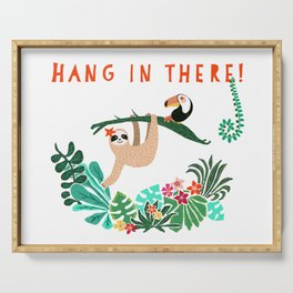 Hang in there! - Sloth Serving Tray