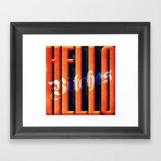 Hello Bitches Framed Art Print