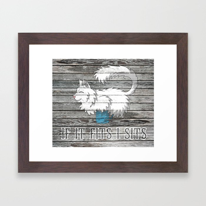 If It Fits I Sits Framed Art Print