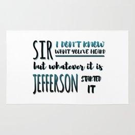 Jefferson Started It | Hamilton Rug