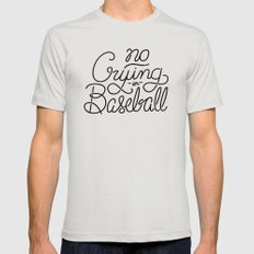 No Crying in Baseball Mens Fitted Tee MEDIUM Silver