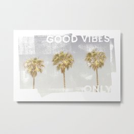 Vintage palm trees | good vibes only Metal Print