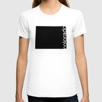 colorado T-shirts featuring Colorado by Isabel Moreno-Garcia