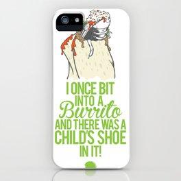 Burrito Shoe iPhone Case