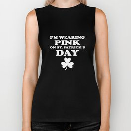 I'm Wearing Pink On St. Patrick's Day Biker Tank