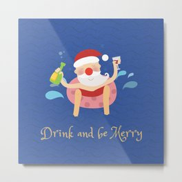 Day 04/25 Advent - Drink & be merry Metal Print