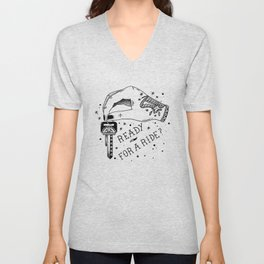 Ready For A Ride? Unisex V-Neck