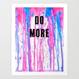 Do More Art Print
