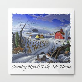Country Roads Take Me Home, Folk Art Winter Landscape Painting, Rustic Country Farm Life, Deer Metal Print