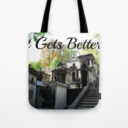 "Père Lachaise Cemetery ""It gets better"" Tote Bag"