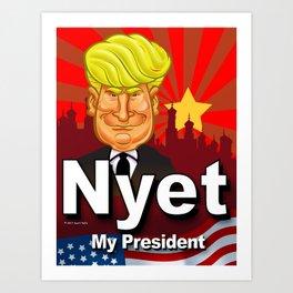 Nyet My President Art Print