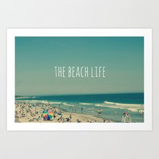 The Beach Life Art Print