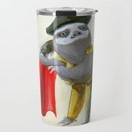 Sloths Are Bad At Things- Mario Lanza the Matador! Travel Mug