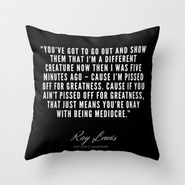 19 | Ray Lewis Quotes 190511 Throw Pillow