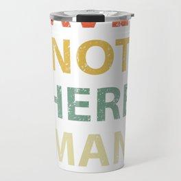 Dave's Not Here Man Shirt. Vintage Funny Comedy 70s Shirt Travel Mug