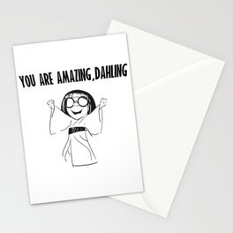 You are amazing, dahling Stationery Cards